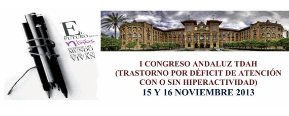 15 y 16 de Noviembre 2013: 1er Congreso Andaluz de TDAH