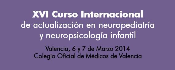 XVI Curso Internacional de actualización en neuropediatría y neuropsicología infantil