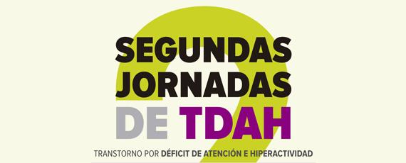 Tudela (Navarra) 3 y 4 de Octubre 2014: Segundas Jornadas de TDAH