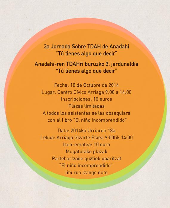 "Vitoria-Gasteiz, 18 de Octubre 2014. 3a Jornada Sobre TDAH de Anadahi ""Tú tienes algo que decir"""