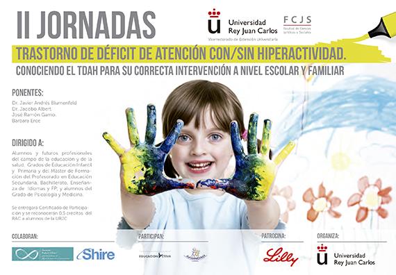 Madrid, 19 y 20 de Noviembre 2014. II Jornadas sobre el trastorno de déficit de atención con y sin hiperactividad