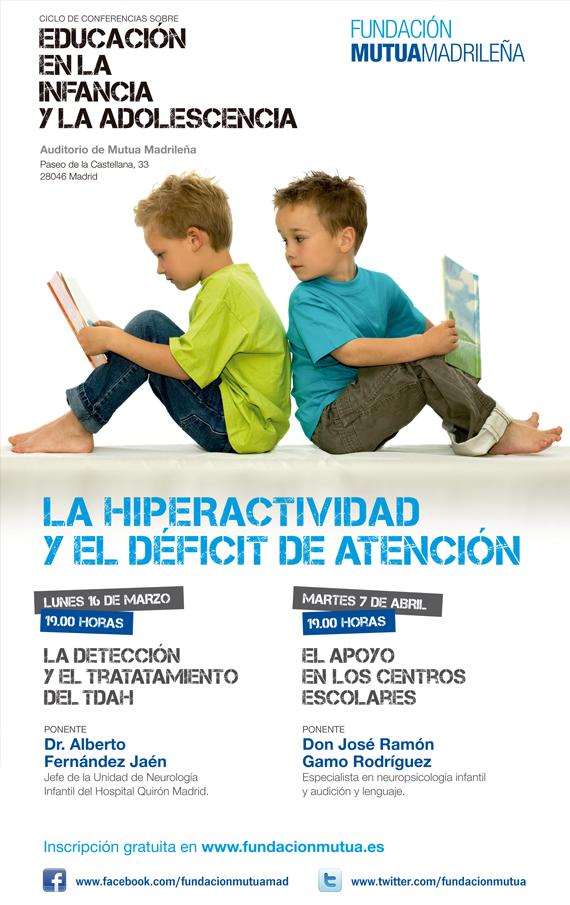 Madrid, 16 de Marzo y 7 de Abril 2015: La hiperactividad y el deficit de atención