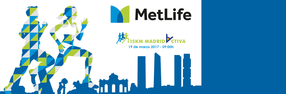 Inscríbete ya en la III edición 15 Km MetLife Madrid Activa